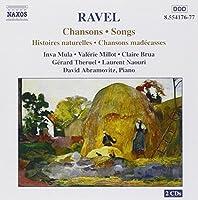 Ravel Songs (Histoires naturelles . Chansons madecasses)