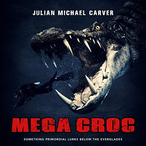 Megacroc Audiobook By Julian Michael Carver cover art