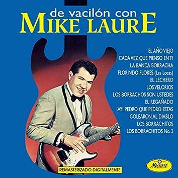 De Vacilón Con Mike Laure