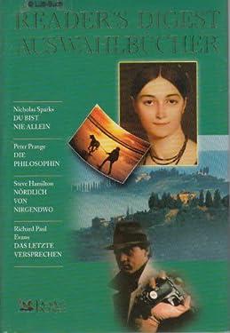 Du bist nie allein / Die Philosophin / Nördlich von Nirgendwo / Das letzte Versprechen (Reader's Digest Auswahlbücher) (Livre en allemand)