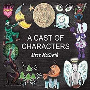 A Cast of Characters