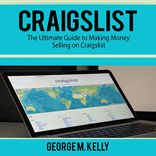 Craigslist: The Ultimate Guide to Making Money Selling on Craigslist Titelbild