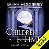 Children of Time: The After Cilmeri Series, Book 4