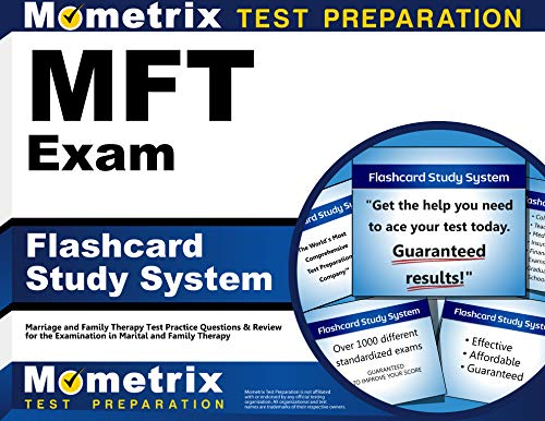MFT Exam Flashcard Study System: Marriage and Family Therapy Test Practice Questions & Review for th
