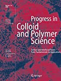 Surface and Interfacial Forces - From Fundamentals to Applications: 134 (Progress in Colloid and Polymer Science)