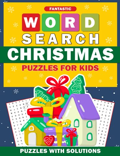 Fantastic Word Search Christmas Puzzles For Kids: Christmas Word Search Book for Kids with a Huge Supply and Solutions of Puzzless