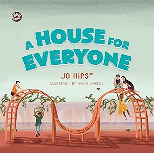 A House for Everyone: A Story to Help Children Learn about Gender...
