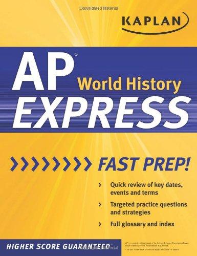 Kaplan AP World History Express (Kaplan Test Prep)