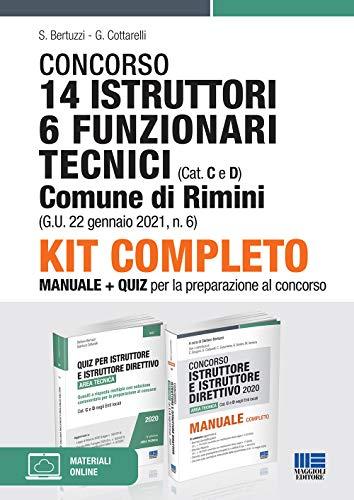 Kit completo Concorso 14 Istruttori 6 Funzionari Tecnici Comune di Rimini (Cat. C e D). Manuale + Quiz per la preparazione al concorso