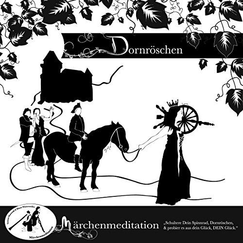 Dornröschen: Märchenmeditation audiobook cover art