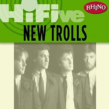 Rhino Hi-Five: New Trolls