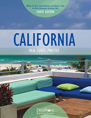 Compare Textbook Prices for CALIFORNIA REAL ESTATE PRACTICE  ISBN 9781475485387 by William H. Pivar,Lowell Anderson,Daniel S. Otto,Kartik Subramaniam, Contributing Editor
