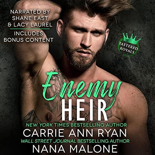 Enemy Heir Audiobook By Carrie Ann Ryan, Nana Malone cover art