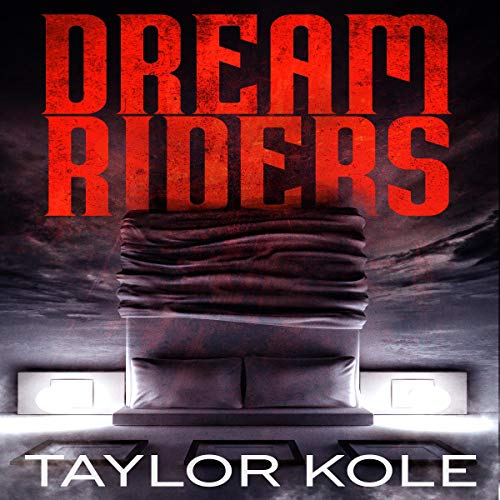 Dream Riders Audiobook By Taylor Kole cover art
