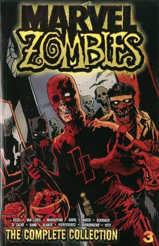 Download Marvel Zombies: The Complete Collection Volume 3 0785188991