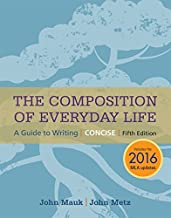 The Composition of Everyday Life, Concise, 2016 MLA Update (The Composition of Everyday Life Series)