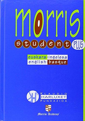 Euskara-Ingelesa / Ingelesa-Euskara Morris Student Plus hiztegia (Hiztegiak)