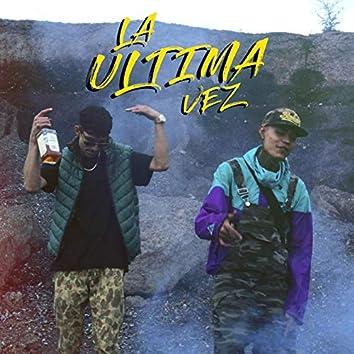 La Ultima vez (with Pablo Delacruz)
