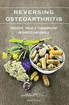Paperback Reversing Osteoarthritis -: Prevent Treat & Turnaround Arthritis Naturally Book