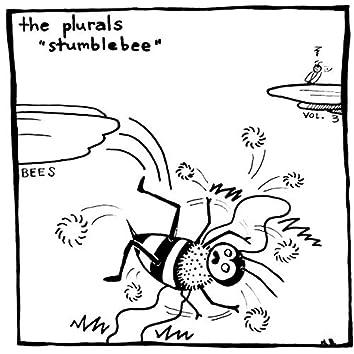 Stumblebee [Bees Volume 3]