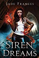 Siren Dreams (The Rise of Ares)