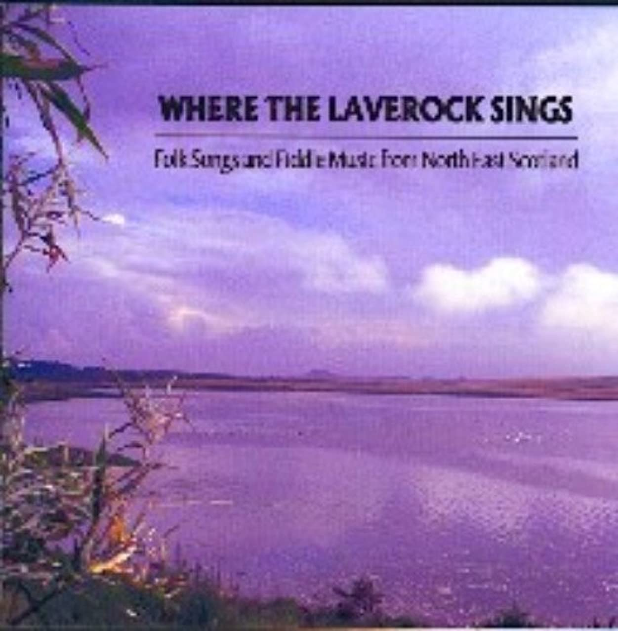 Where the Laverock Sings
