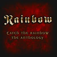 Catch the Rainbow: Anthology by Rainbow [Re-Issue] (2007-01-17)
