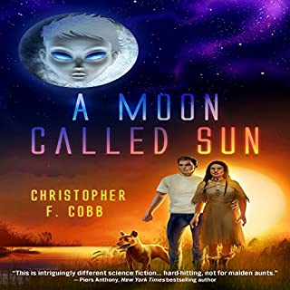 A Moon Called Sun                   By:                                                                                                                                 Christopher Cobb                               Narrated by:                                                                                                                                 E. R. Edwin                      Length: 10 hrs and 24 mins     3 ratings     Overall 3.7