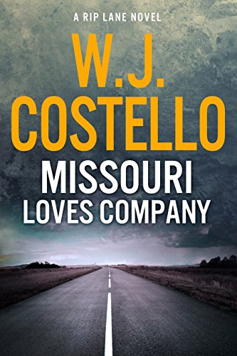 Missouri Loves Company (Rip Lane Book 1) by [W.J. Costello]