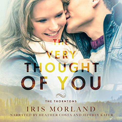 The Very Thought of You: The Thorntons, Book 2