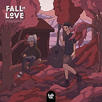 Fall in Love : MMXIX : Lo-Hop Anthology (TAKEDOWN)