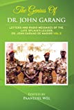 The Genius of Dr. John Garang: Letters and Radio Messages of the Late SPLM/A's Leader, Dr. John Garang de Mabioor