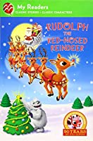 Rudolph the Red-Nosed Reindeer (My Readers. Level 2)