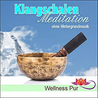 Klangschalen-Meditation ohne Hintergrundmusik Titelbild