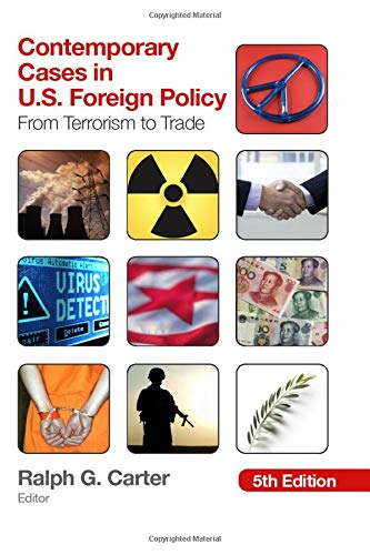 Contemporary Cases in U.S. Foreign Policy: From Terrorism to Trade