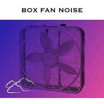 Box Fan Noise