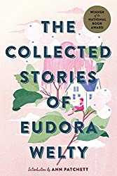 Collected Stories Of Eudora Welty, a cumulation of one of the most iconic Mississippi authors