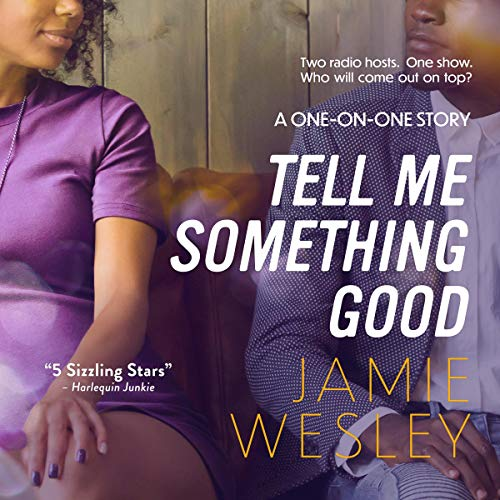 Tell Me Something Good audiobook cover art