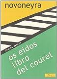 Os eidos ; Libro del Courel (Árdora exprés)
