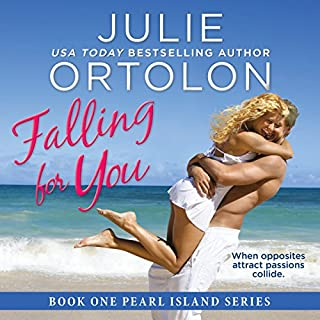 Falling for You     Pearl Island Series, Book 1              By:                                                                                                                                 Julie Ortolon                               Narrated by:                                                                                                                                 Eva Kaminsky                      Length: 11 hrs and 4 mins     194 ratings     Overall 4.3