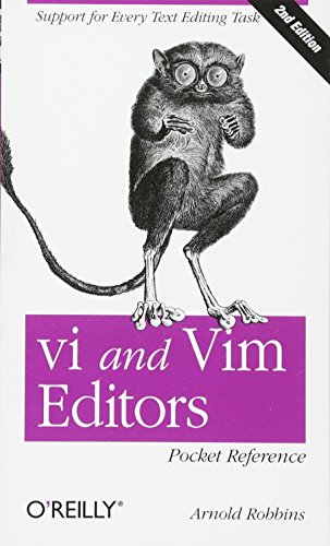 Download vi and Vim Editors Pocket Reference: Support for every text editing task 1449392172