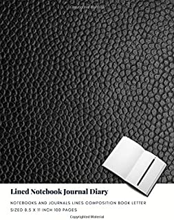 Lined Notebook Journal Diary: Notebooks And Journals Lines Composition Book Letter sized 8.5 x 11 Inch 100 Pages (Volume 51)
