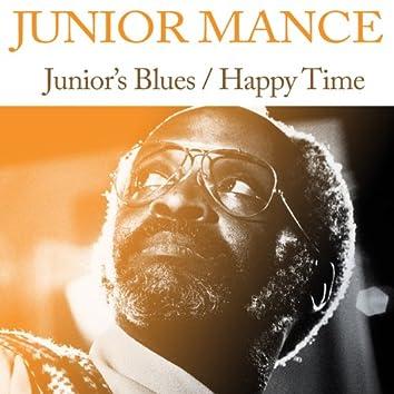 Junior's Blues / Happy Time