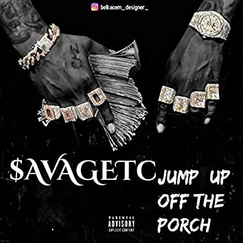 Jump off the porch