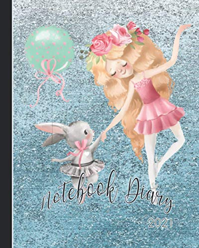 Notebook Diary 2021: Notebook planner - Weekly and monthly everyday organisation, schedule planning - Four pages per week encompassing a diary page, ... - Cute mouse ballerina on sparkle cover