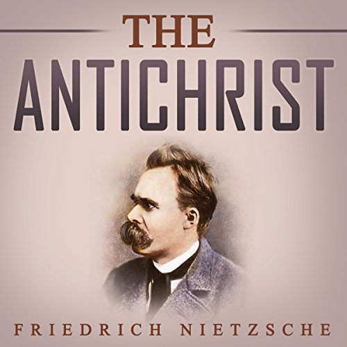 The Antichrist (Combray Media Edition) audiobook cover art