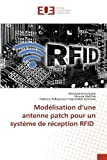 Modélisation d'une antenne patch pour un système de réception RFID
