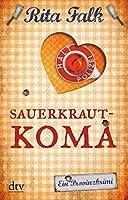 Sauerkrautkoma: Der fuenfte Fall fuer den Eberhofer, Ein Provinzkrimi