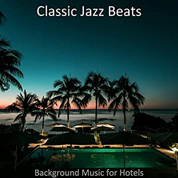 Background Music for Hotels