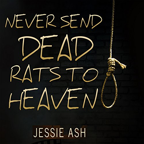 Never Send Dead Rats to Heaven audiobook cover art